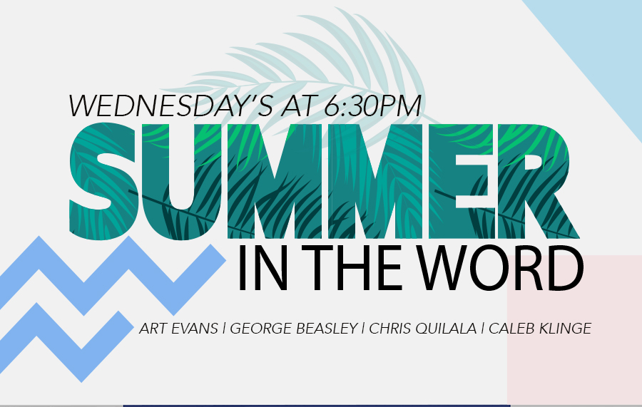 Summer in the Word - Chris Quilala