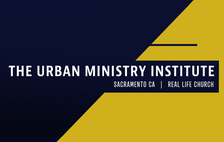 THE URBAN MINISTRIES INSTITUTE SACRAMENTO - FALL 2019